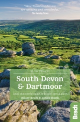 Slow Devon & Dartmoor (2nd ed) by Hilary Bradt
